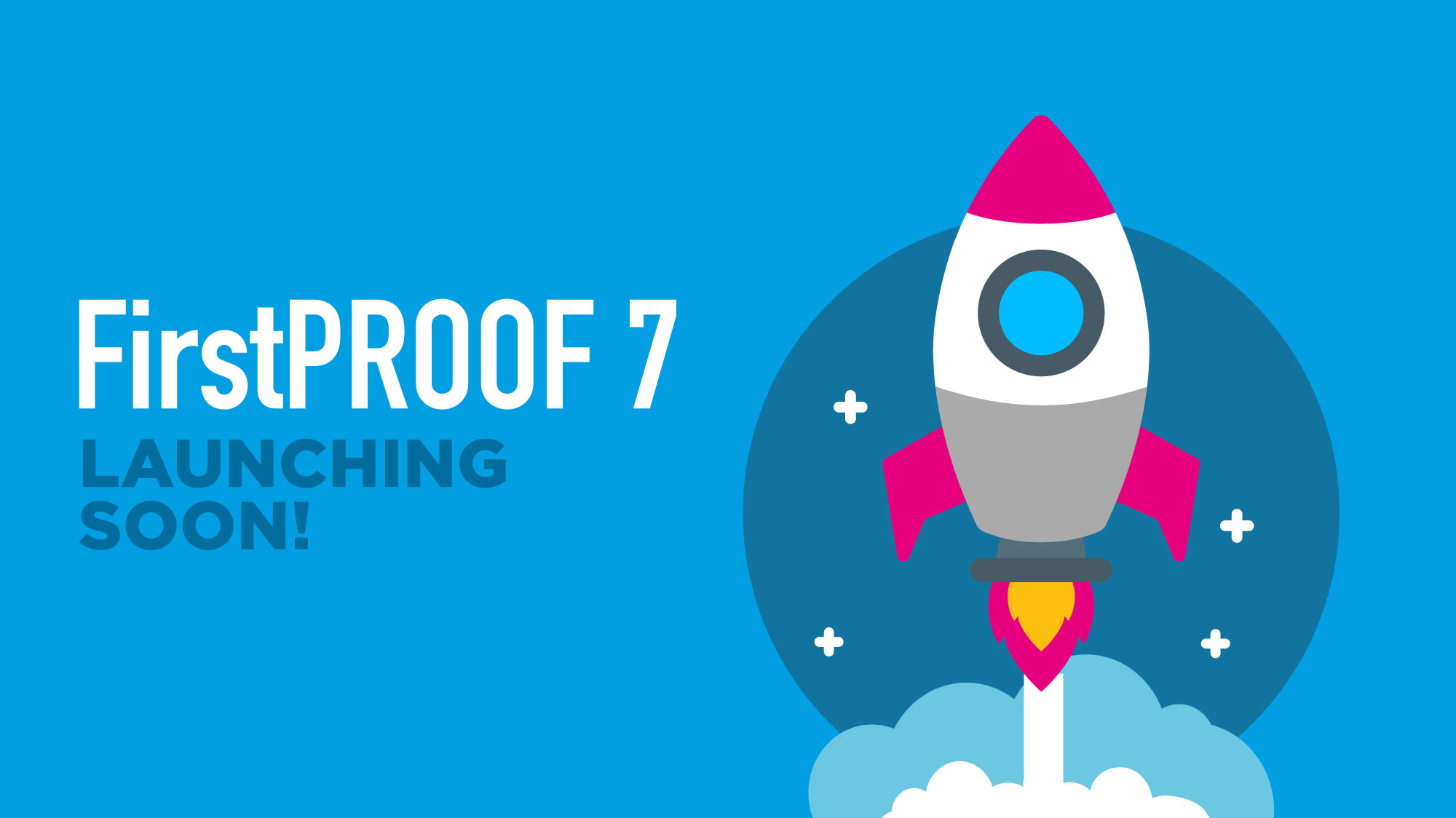 FirstPROOF 7 is launching soon